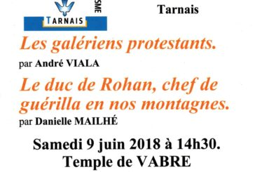 Conférences – les galériens Protestants – Le duc de Rohan chef de guérilla en nos montagnes –